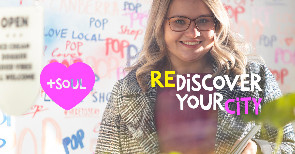 POP Canberra owner, rediscover your city